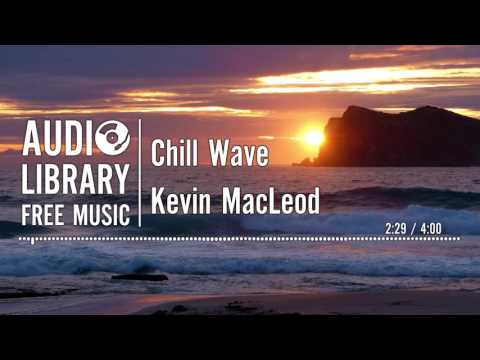 Chill Wave - Kevin MacLeod Mp3