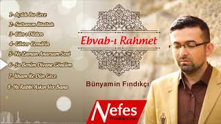 Ebvab-ı Rahmet - Bünyamin Fındıkçı | Yeni Albüm Tanıtımı 2018