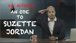 EIC Outrage An Ode To Suzette Jordan