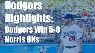 Dodgers Highlights: Bud Norris Throws Out 8Ks In Dodgers' 5-0 Win Vs. Rockies