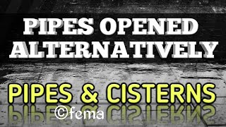 Pipe and Cisterns | Aptitude Shortcuts and Tricks | Pipes Opened Alternatively