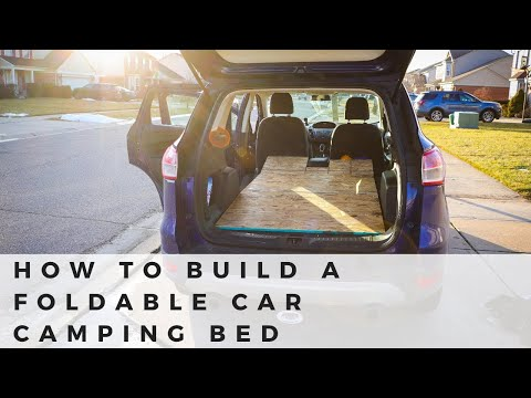 How to Build a Foldable Car Camping Bed for a 2013 Ford Escape