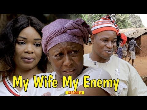 MY WIFE MY ENEMY 2 - 2018 LATEST NIGERIAN NOLLYWOOD MOVIES || TRENDING NIGERIAN MOVIES
