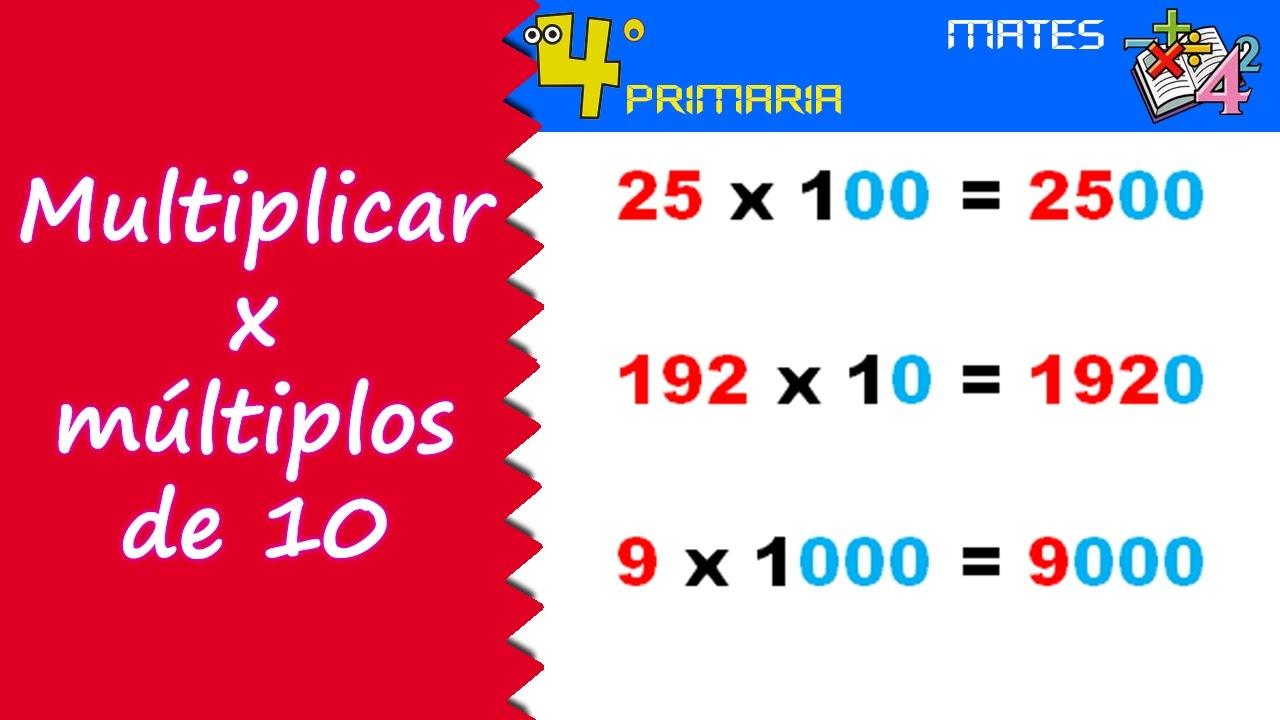 Matemáticas. 4º Primaria. Tema 3. Multiplicar por cifras seguidas de cero