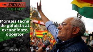 Morales tacha de golpista al excandidato opositor Carlos Mesa - Noticiero RT 11/11/2019