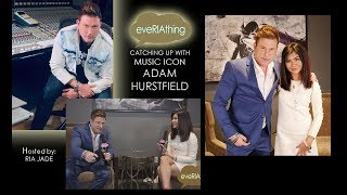 eveRIAthing Catches Up with Music Icon ADAM HURSTFIELD