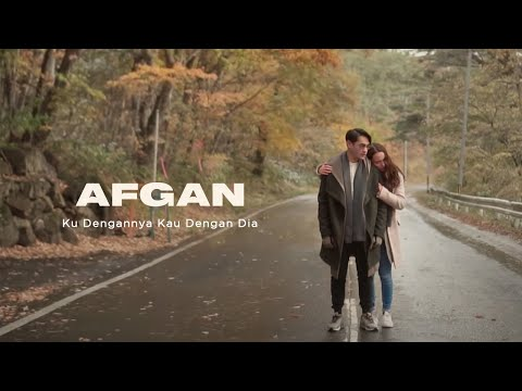 Afgan - Ku Dengannya Kau Dengan Dia | Official Video Clip - Trinity Optima Production