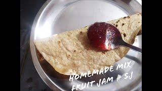 Homemade Kisaan Mix Fruit Jam Ghar Without Chemical Preservative/ Seasonal Fruits/how To Make At Hom