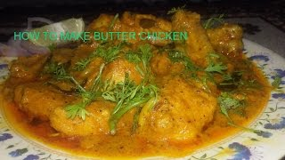 How to make Butter Chicken | |  Chicken Butter Special ... Simple and tasty recipe