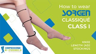 How to wear Compression Stockings - Sorgen Classique Class 1 Knee Length