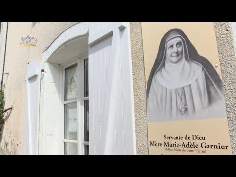 Un nouveau lieu de pèlerinage sur les traces de Mère Marie-Adèle Garnier