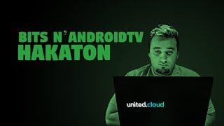 HAKATON - Bits N' AndroidTV