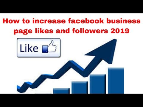 How to increase facebook business page likes and followers 2019