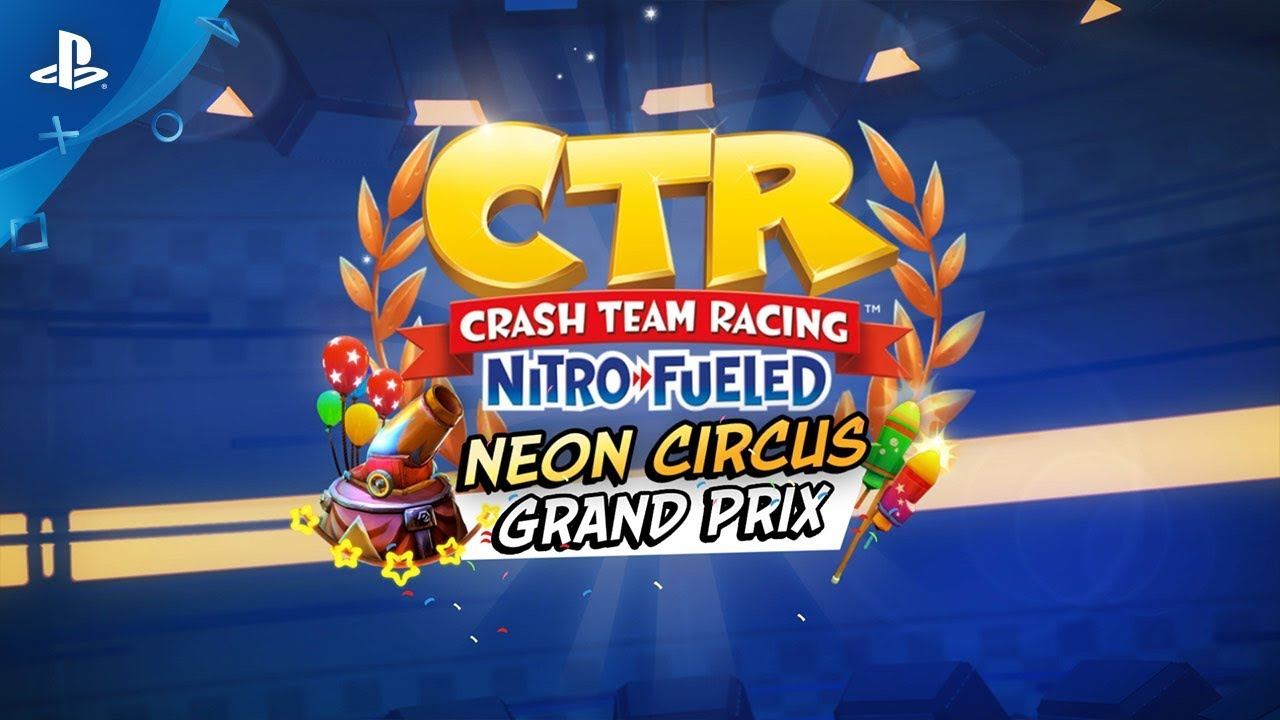 CTR Nitro-Fueled Adds the Neon Circus Grand Prix This Friday