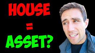 Is a House an Asset?