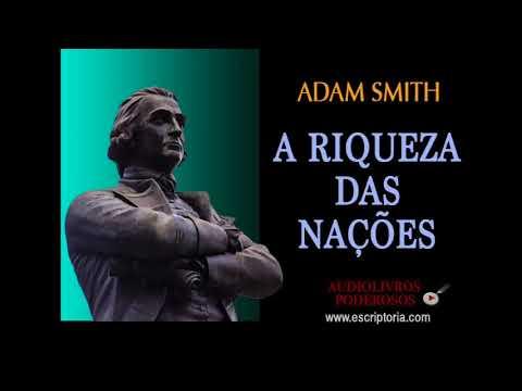 A Riqueza das Nações, Adam Smith. Audiolivro, L1 capitulo 9.