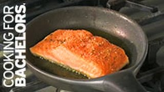 Pan Seared Salmon by Cooking for Bachelors® TV