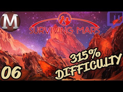 Surviving Mars Let's Play - India Sponsor (315% Difficulty) - Part 6 [TWITCH VOD]