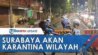 Antisipasi Penyebaran Covid-19, Surabaya Lakukan Karantina Wilayah: Screening 19 Pintu Masuk Kota.