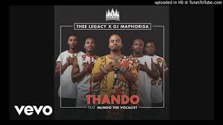 Thee Legacy, DJ Maphorisa   Thando Ft. Mlindo The Vocalist