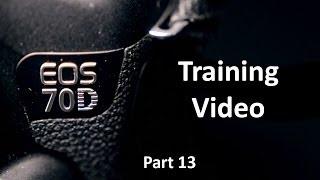 EOS 70D Training Video: Part 13 - Autofocus