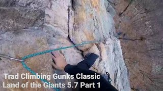Trad Climbing Gunks Classic Land of the Giants 5.7 (Near Trapps) Part 1
