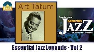 Art Tatum - Essential Jazz Legends Vol 2 (Full Album / Album complet)