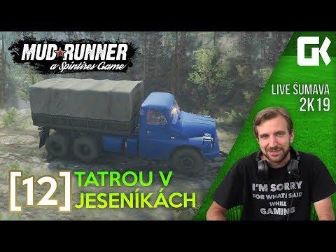 LIVE ŠUMAVA 2K19: TATROU V JESENÍKÁCH | Spintires Mudrunner #12