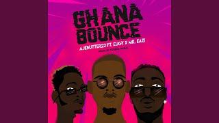 Ghana Bounce (feat. Mr Eazi, Eugy)