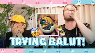 TRYING BALUT!