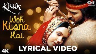 Woh Kisna Hain Lyrical - Kisna | Vivek Oberoi, Isha Sharvani