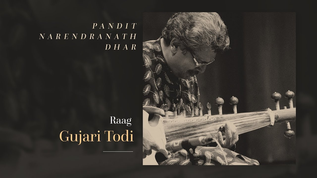 Pt. Narendranath Dhar – Gujari Todi (Sarod)
