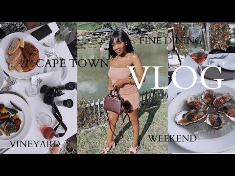 VLOG: LUXURY WEEKEND OUT, LET'S GO TO CAPE POINT WINELANDS, FINE DINING, OUTFIT, WINE TASTING