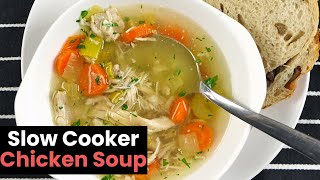 Healthy Slow Cooker Chicken Soup