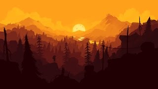 Stay In Your Tower and Watch - Firewatch Soundtrack