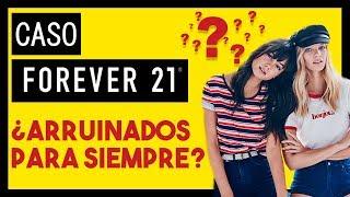 🤔 ¿Por Qué Ha Quebrado Forever 21? | Caso Forever 21