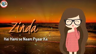 Jeena Isi Ka Naam Hai Whatsapp Status | New Love Status