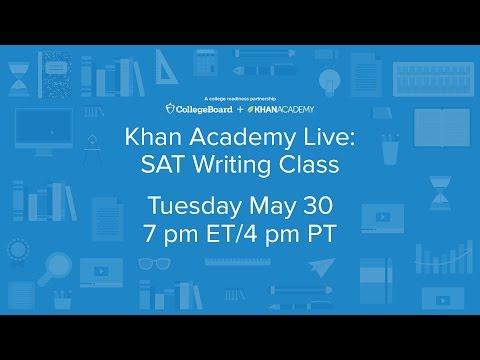 Khan Academy Live: SAT Writing - YouTube