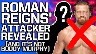Roman Reigns' Attacker REVEALED? (And It's NOT Buddy Murphy)