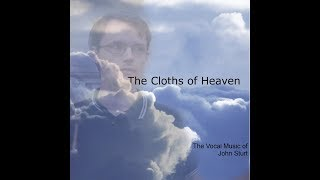 The Cloths of Heaven - out now!