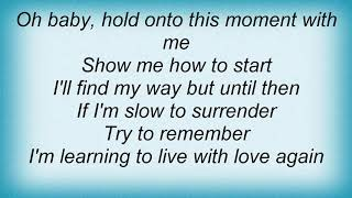 Wynonna Judd - Learning To Live With Love Again Lyrics