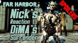 Fallout 4 Far Harbor - Nick's Reaction to DiMA's Surrender *SPOILERS*