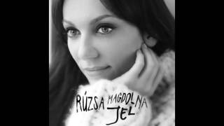 Rúzsa Magdolna   Jel (Official Audio)