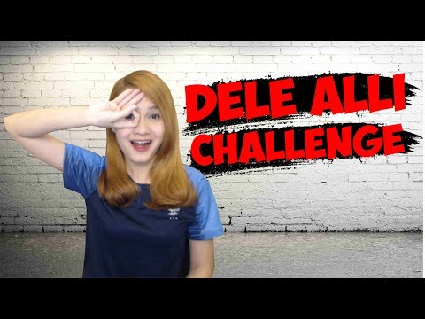 HOW TO DO THE DELE ALLI CHALLENGE - TUTORIAL