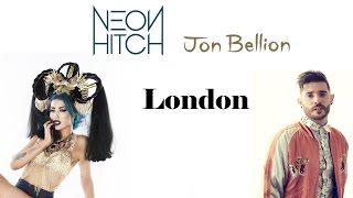 Neon Hitch - London (feat. Jon Bellion) [Lyrics Video]