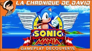 LCDD - Sonic Mania : Gameplay Découverte