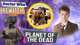 Interesting Facts About Planet Of The Dead! - Doctor Who Rewatch: Episode 57