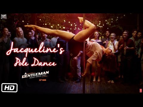 Download Jacqueline's Pole Dance | A Gentleman - Sundar, Susheel, Risky | Sidharth | Jacqueline | Raj & DK HD Video