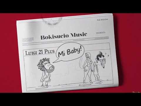 Letra Mi Baby Luigi 21 Plus
