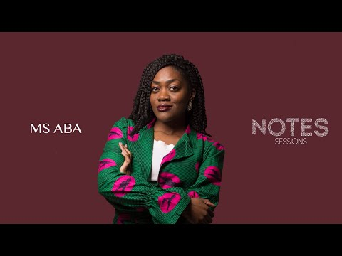 Ms Aba – Thanks and Praise | A NOTES SESSION